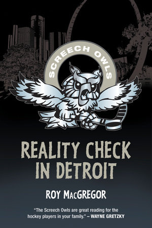 Reality Check in Detroit by Roy MacGregor