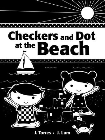 Checkers and Dot at the Beach by J. Torres; illustrated by J. Lum