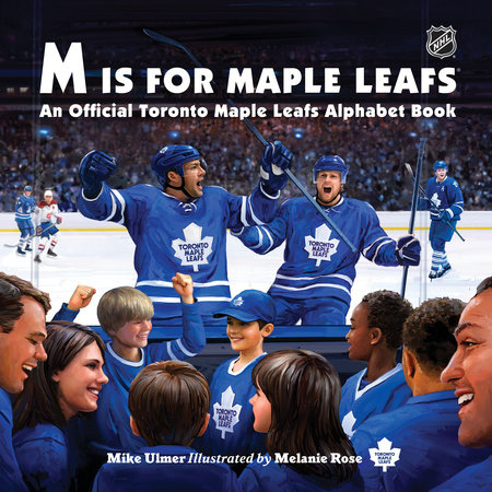 M Is for Maple Leafs by Michael Ulmer
