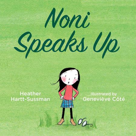 Noni Speaks Up by Heather Hartt-Sussman