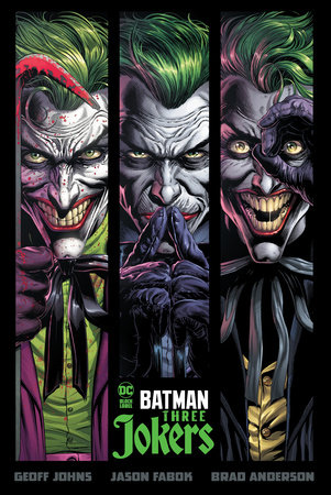 Batman: Three Jokers by Geoff Johns