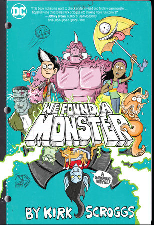 We Found a Monster by Kirk Scroggs