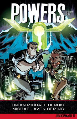 Powers Book Six by Brian Michael Bendis