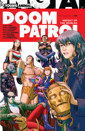 Doom Patrol: Weight of the Worlds by Gerard Way and Mikey Way