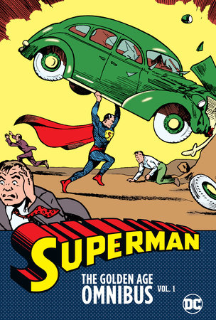 Superman: The Golden Age Omnibus Vol. 1 (New Printing) by Jerry Siegel