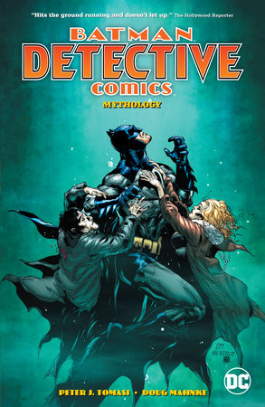 Batman: Detective Comics Vol. 1: Mythology by Peter J. Tomasi