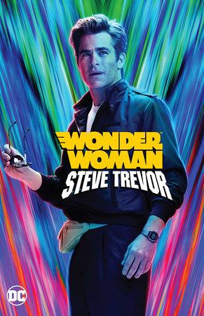 Wonder Woman: Steve Trevor by Various