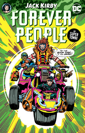 The Forever People by Jack Kirby by Jack Kirby