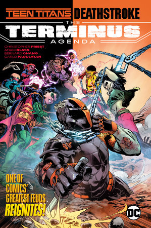 Teen Titans/Deathstroke: The Terminus Agenda by Christopher Priest and Adam Glass