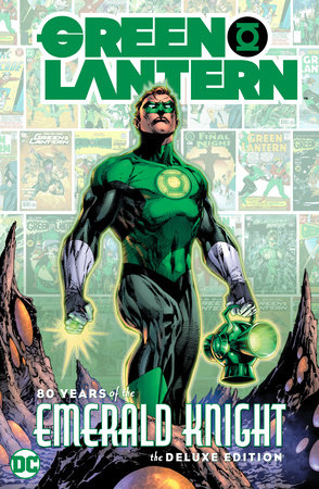 Green Lantern: 80 Years of the Emerald Knight The Deluxe Edition by Various