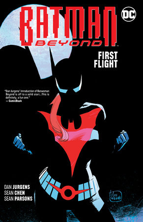 Batman Beyond Vol. 7 First Flight by Dan Jurgens