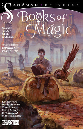 Books of Magic Vol. 3: Dwelling in Possibility by Kat Howard