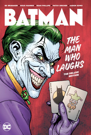 Batman: The Man Who Laughs: The Deluxe Edition by Ed Brubaker
