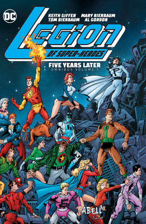 Legion of Super-Heroes: Five Years Later Omnibus Vol. 1 by Keith Giffen