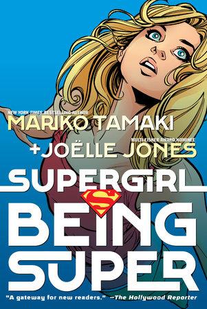 Supergirl: Being Super by Mariko Tamaki