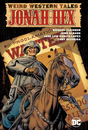Weird Western Tales: Jonah Hex by John Albano