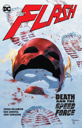 The Flash Vol. 12: Death and the Speed Force by Joshua Williamson