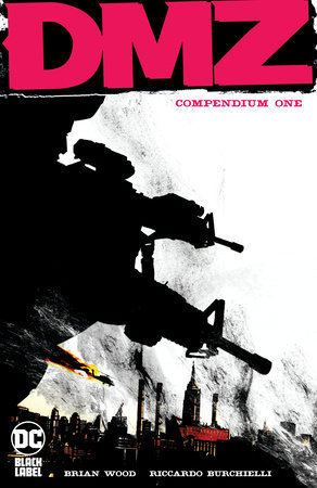DMZ Compendium One by Brian Wood