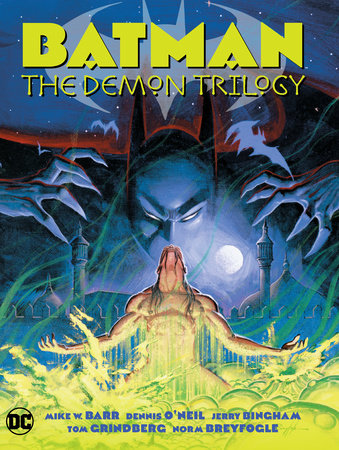 Batman: The Demon Trilogy by Mike W. Barr and Dennis O'Neil