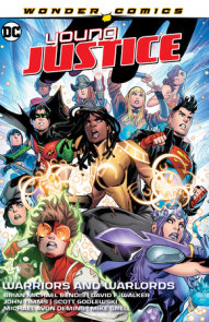 Young Justice Vol. 3: Warriors and Warlords