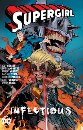 Supergirl Vol. 3: Infectious by Marc Andreyko