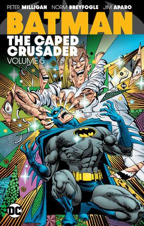 Batman: The Caped Crusader Vol. 5 by Various