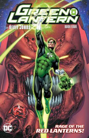 Green Lantern by Geoff Johns Book Four by Geoff Johns