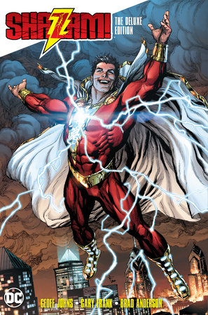 Shazam! The Deluxe Edition by Geoff Johns