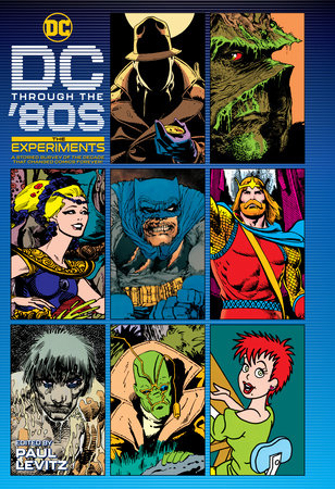 DC Through the 80s: The Experiments by Various