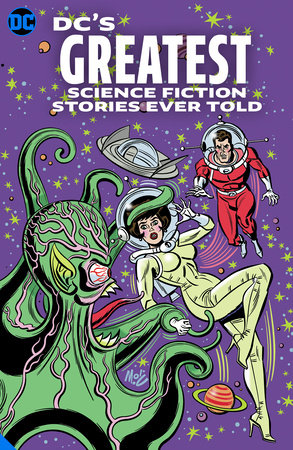 DC's Greatest Science Fiction Stories Ever Told by Various