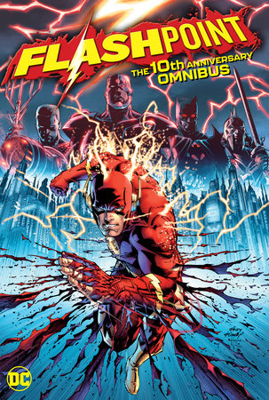 Flashpoint: The 10th Anniversary Omnibus by Geoff Johns
