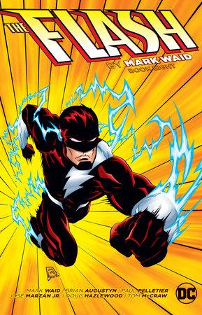 The Flash by Mark Waid Book Eight by Mark Waid