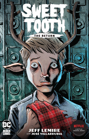Sweet Tooth: The Return by Jeff Lemire
