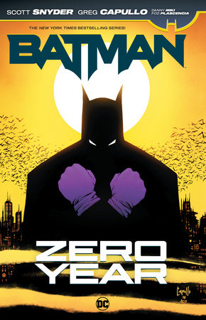 Batman: Zero Year by Scott Snyder