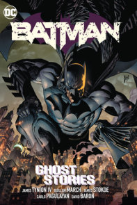 Batman Vol. 3: Ghost Stories