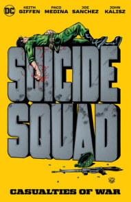 Suicide Squad: Casualties of War