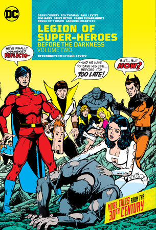 Legion of Super-Heroes: Before the Darkness Vol. 2 by Gerry Conway and Paul Levitz