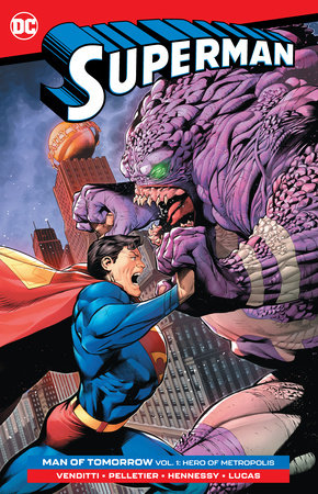 Superman: Man of Tomorrow Vol. 1: Hero of Metropolis by Robert Venditti