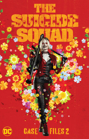 The Suicide Squad Case Files 2 by John Ostrander
