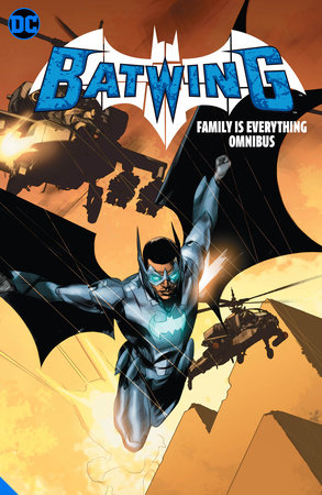 Batwing: Family is Everything Omnibus by Judd Winick