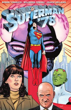Superman '78 by Robert Venditti