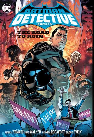 Batman: Detective Comics Vol. 6: Road to Ruin by Peter J. Tomasi