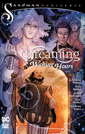 The Dreaming: Waking Hours by G. Willow Wilson
