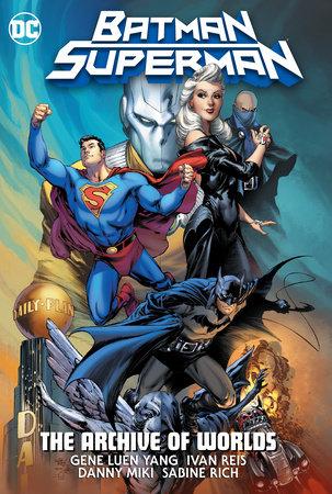Batman/Superman: The Archive Of Worlds by Gene Luen Yang