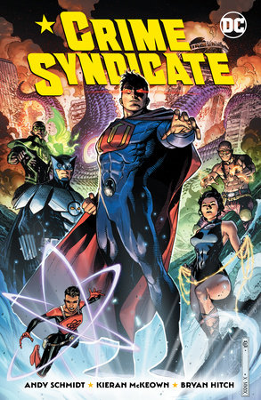 Crime Syndicate by Andy Schmidt