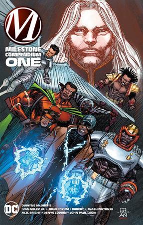 Milestone Compendium by Dwayne McDuffie and Bob Smith