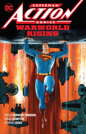 Superman: Action Comics Vol. 1: Warworld Rising by Phillip Kennedy Johnson