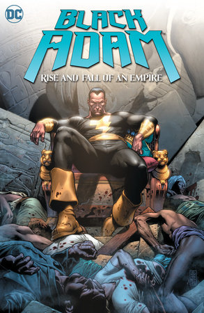 Black Adam: Rise and Fall of an Empire by Geoff Johns