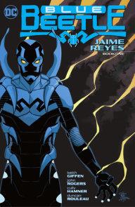 Blue Beetle: Jaime Reyes Book One