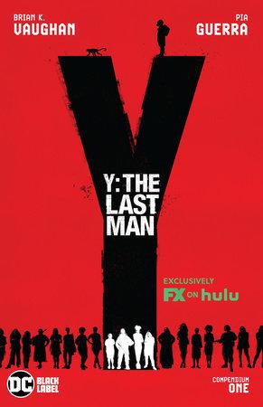 Y: The Last Man Compendium One (TV Tie-In) by Brian K. Vaughan
